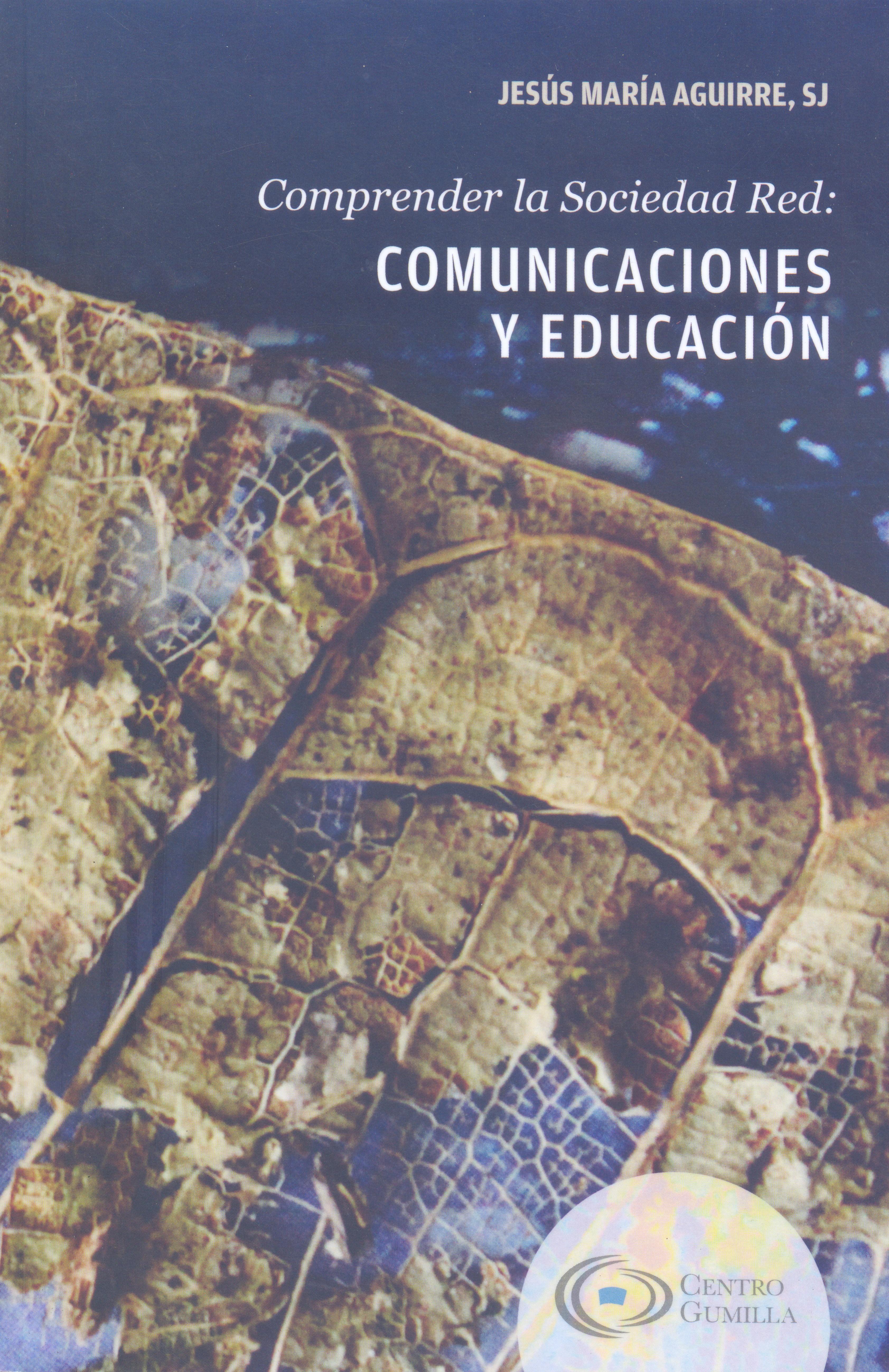 COMPRENDER LA SOCIEDAD RED COMUNICACIONES Y EDUCACIÓN