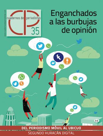cuadernos de periodistas las burbujas de opinión