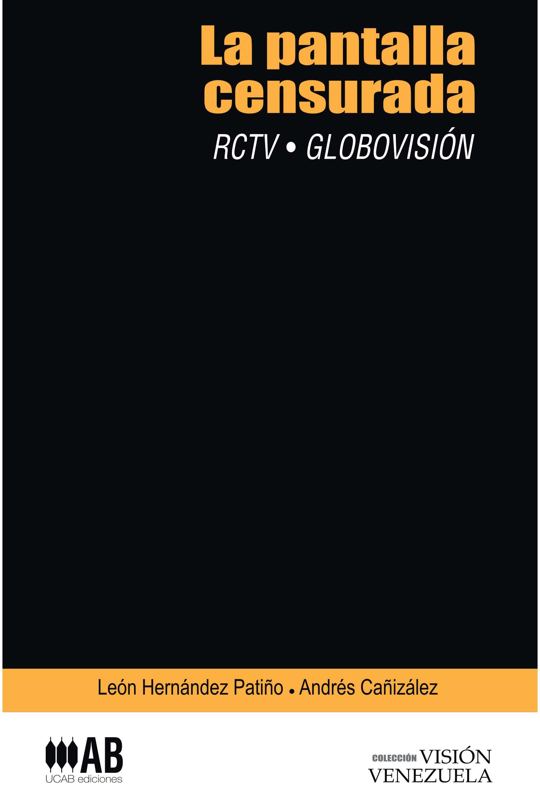 La pantalla censurada RCTV-Globovisión
