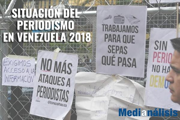 Situación del Periodismo en Venezuela 2018
