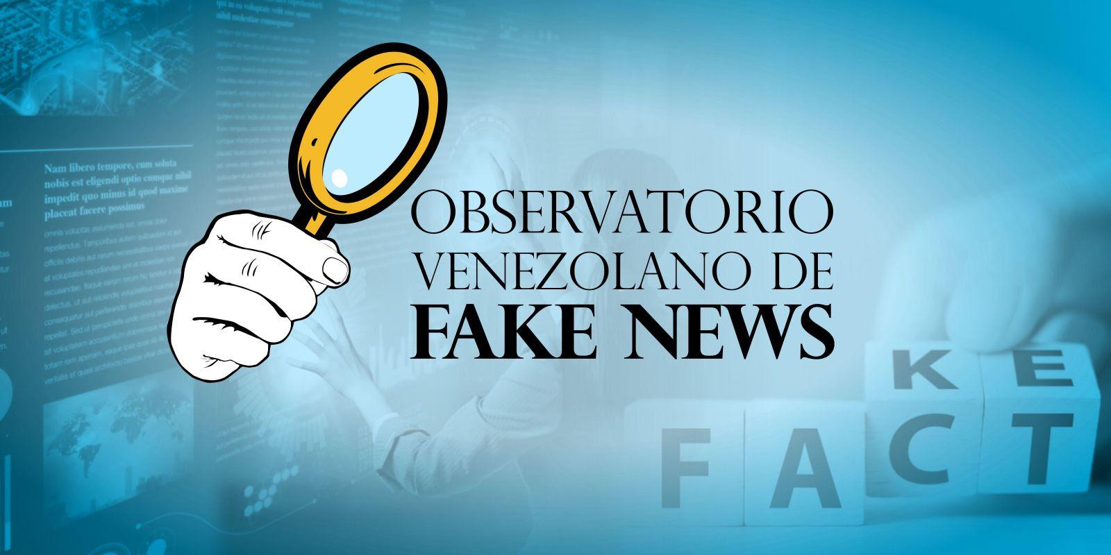 Nace el Observatorio Venezolano de Fake News