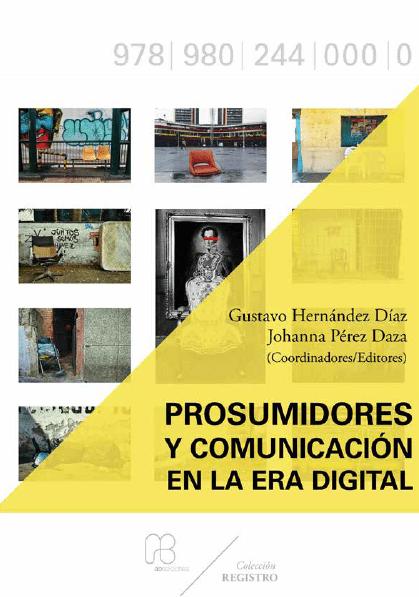 Portada Prosumidores-y-comunicacion-era-digital-UCAB-2020