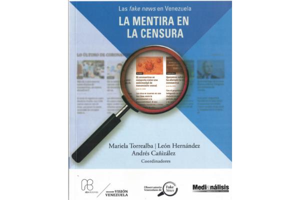Las fake news en Venezuela: La mentira en la censura