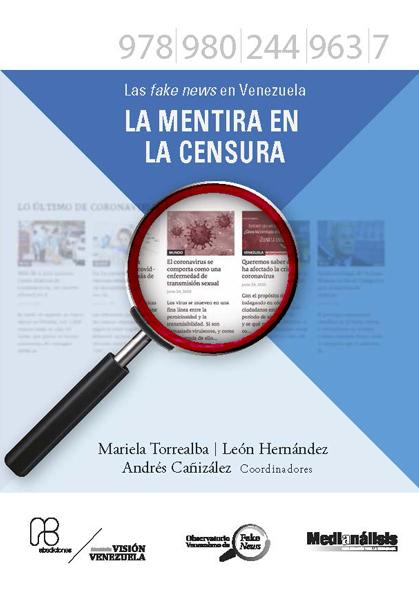 V. Las fake news en Venezuela La mentira en la censura